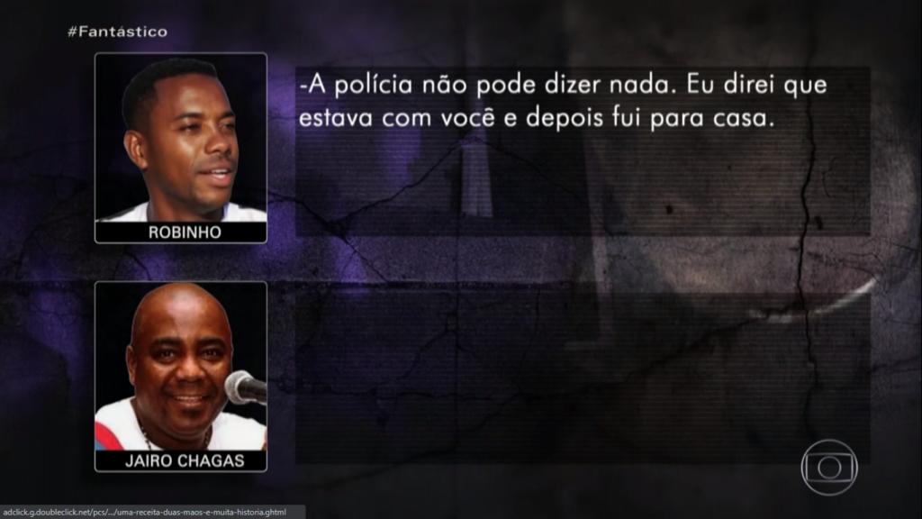 Robinho - Fantástico [Conversa Robinho   Jairo Chagas 1]